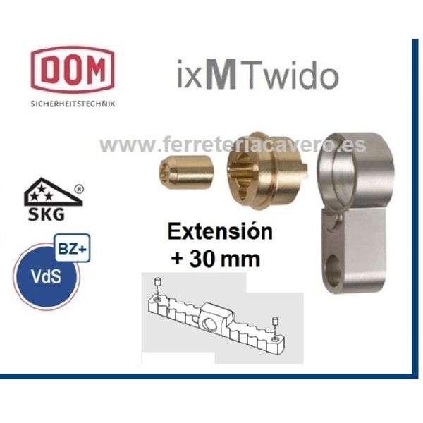 EXTENSION +30mm Cilindro DOM IX TWIDO Vds BZ+ SKG***